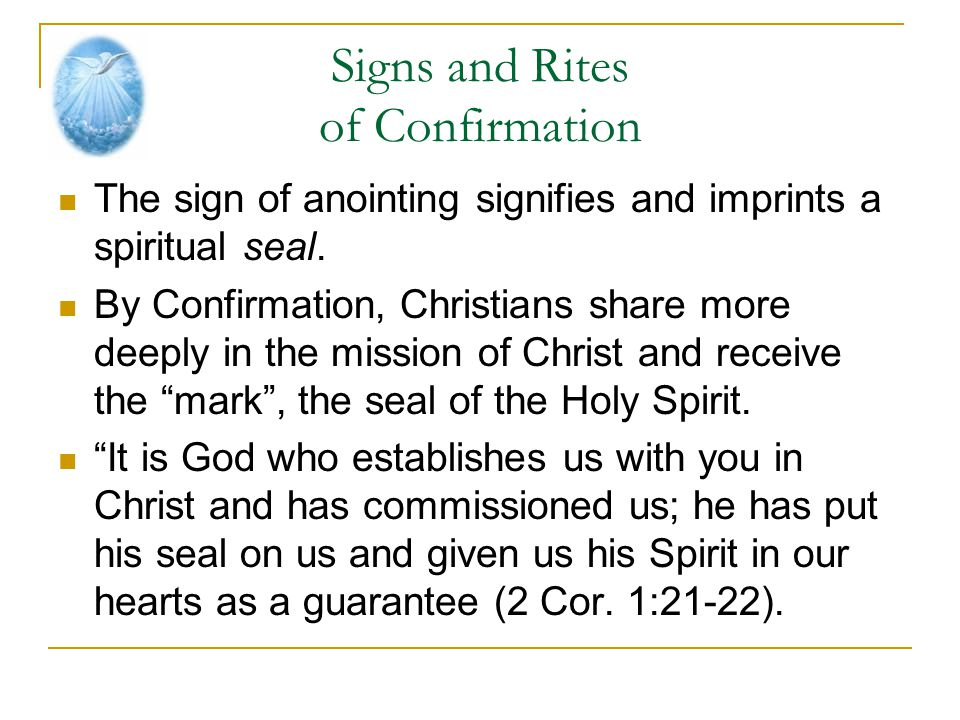Signs and Rites of Confirmation