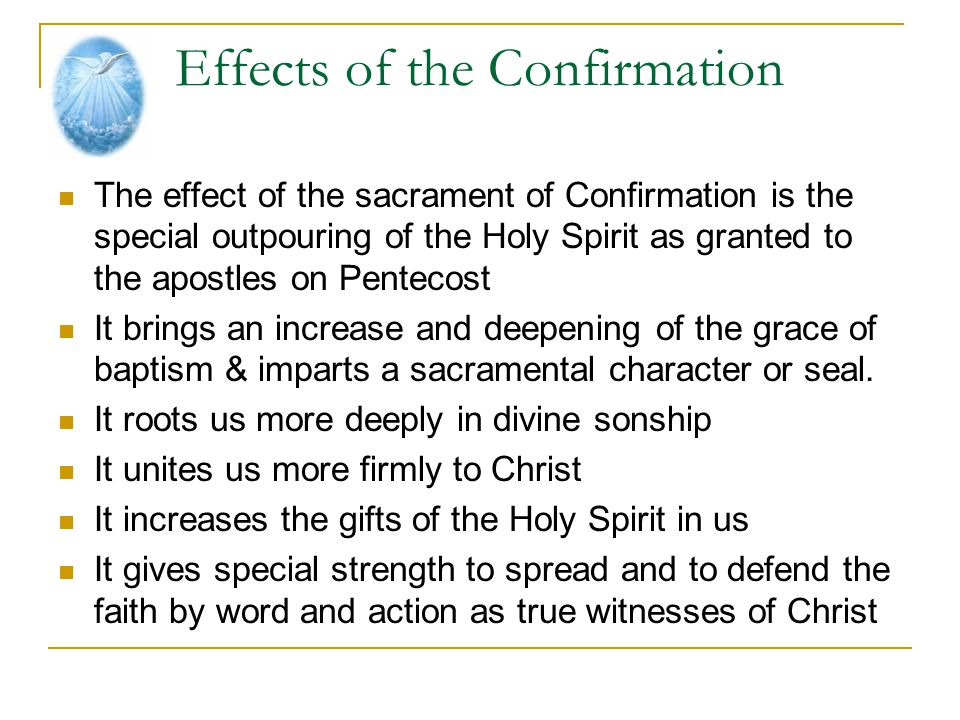 Effects of the Confirmation