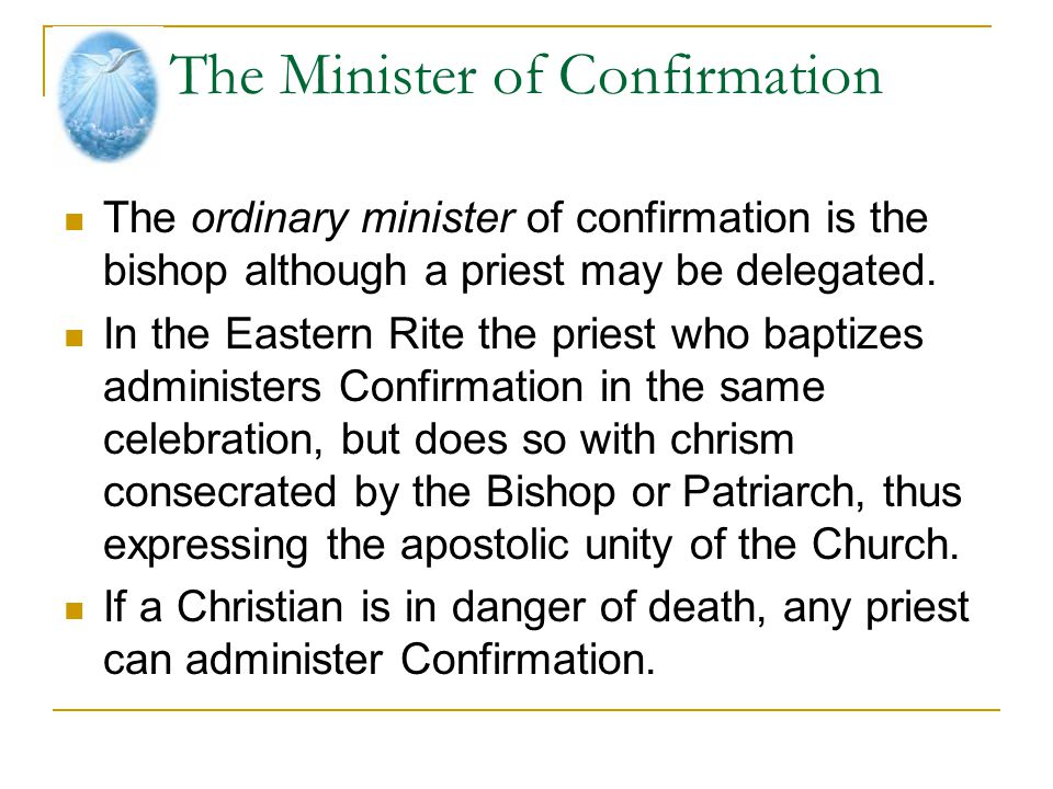 The Minister of Confirmation