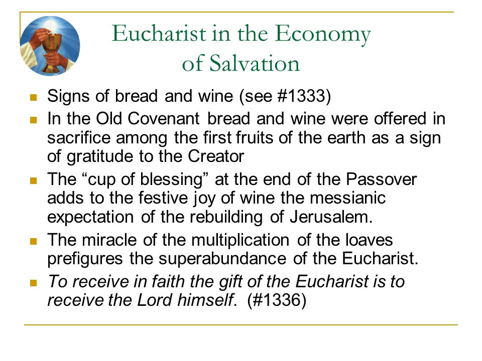 Eucharist in the Economy of Salvation