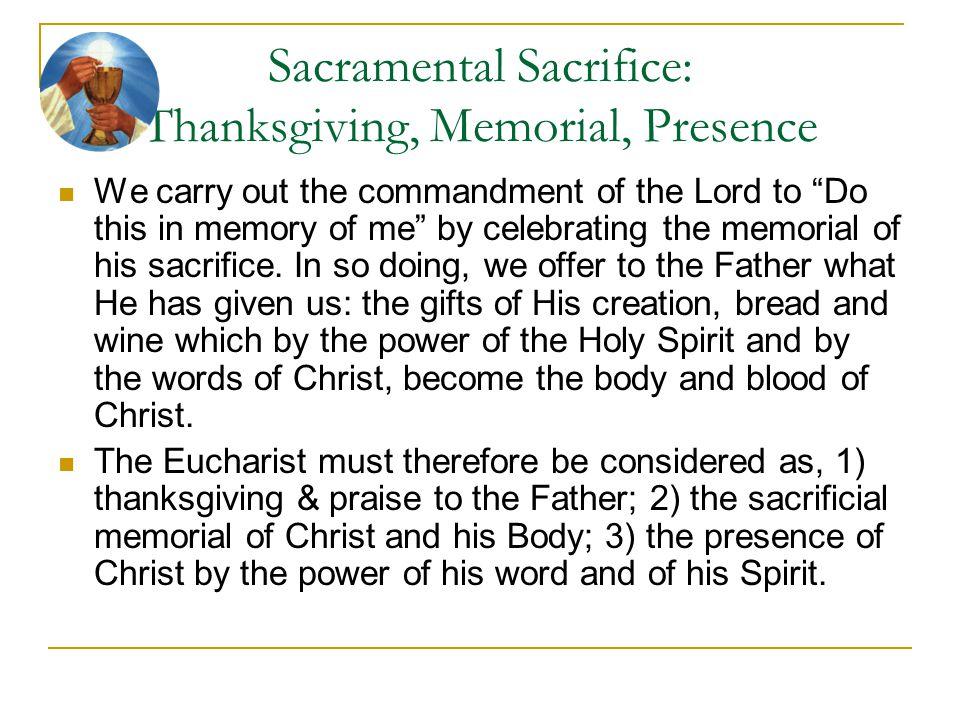 Sacramental Sacrifice: Thanksgiving, Memorial, Presence
