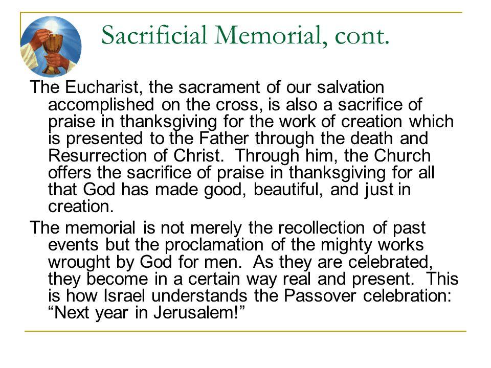 Sacrificial Memorial, cont.