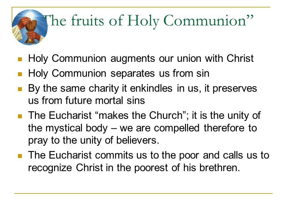 The fruits of Holy Communion