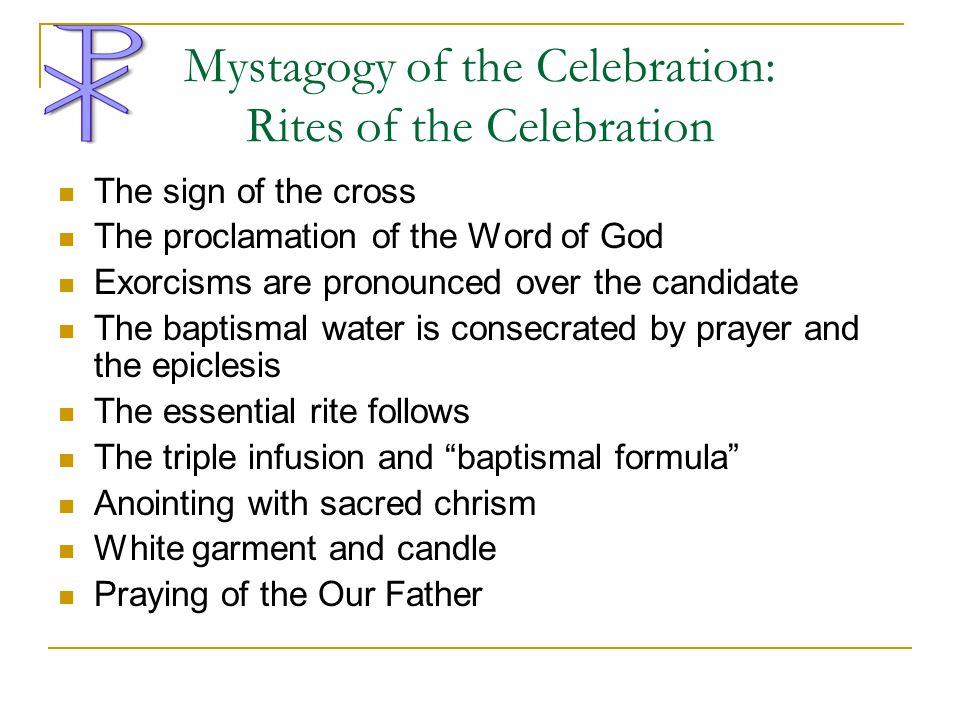 Mystagogy of the Celebration: Rites of the Celebration