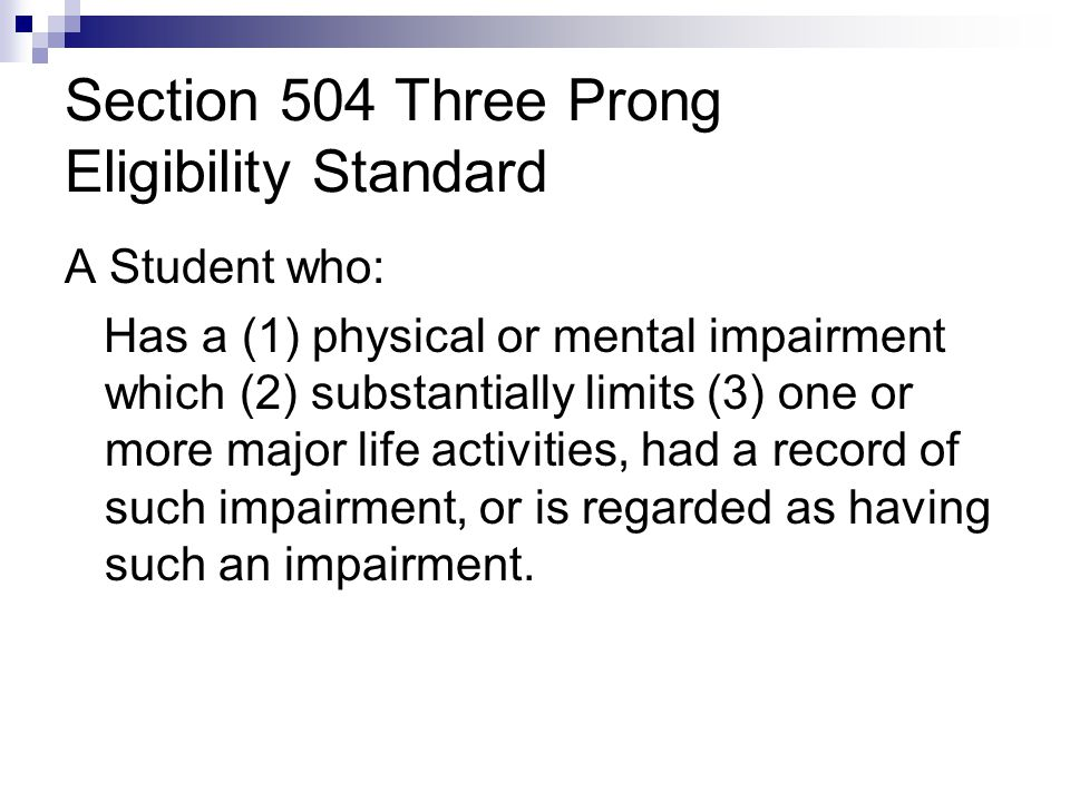 Section 504 Three Prong Eligibility Standard