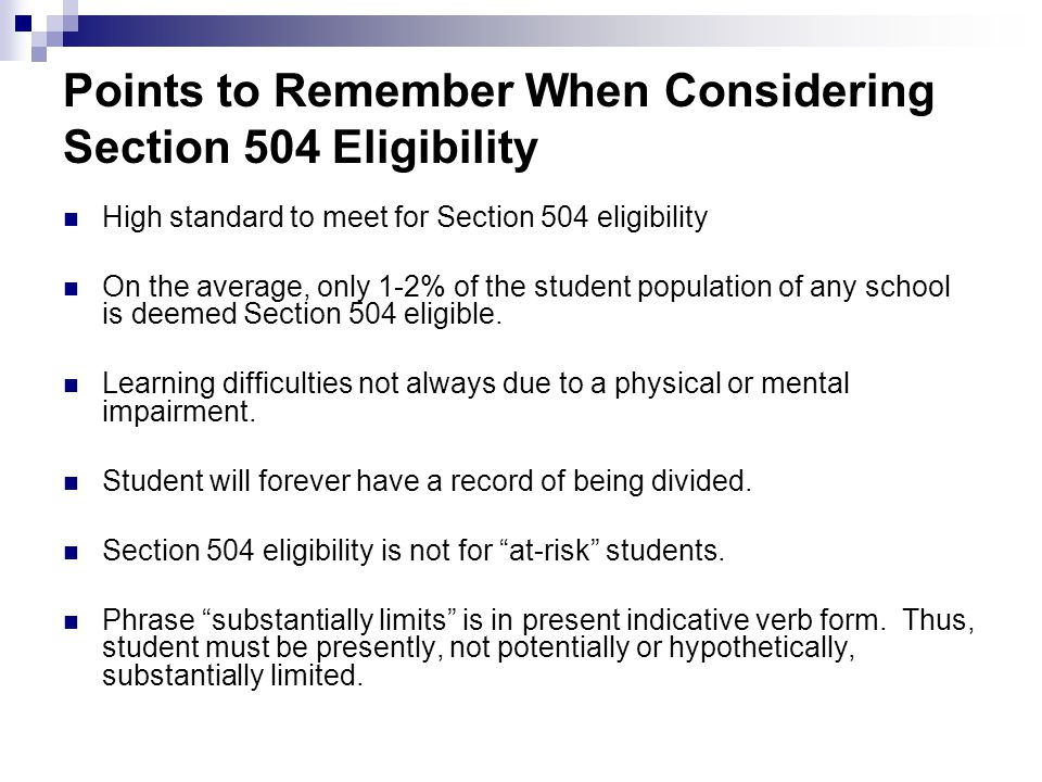 Points to Remember When Considering Section 504 Eligibility