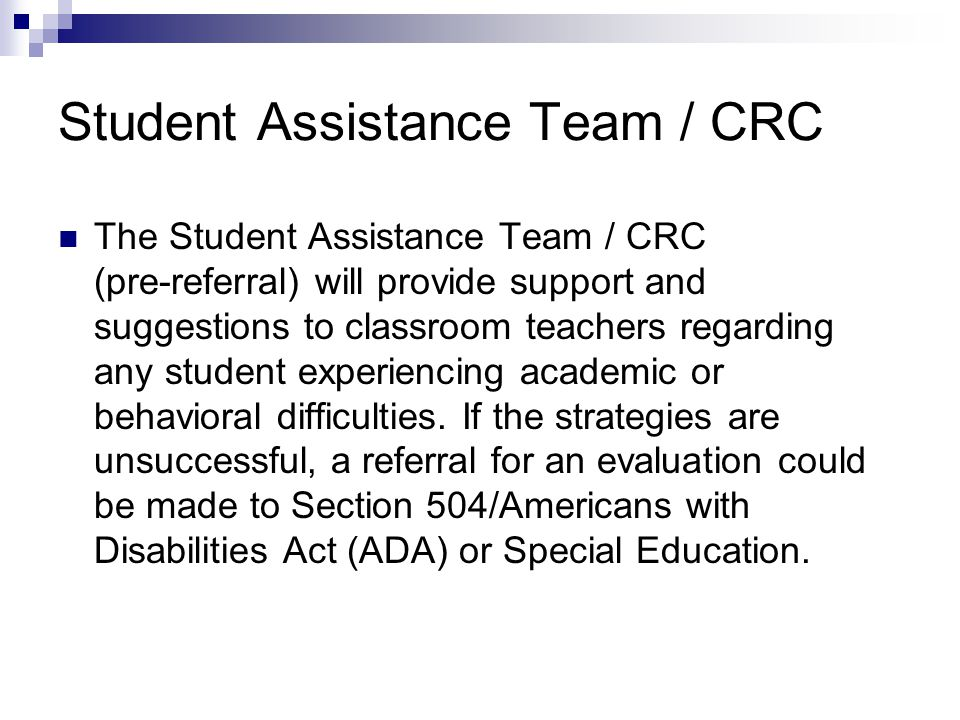 Student Assistance Team / CRC