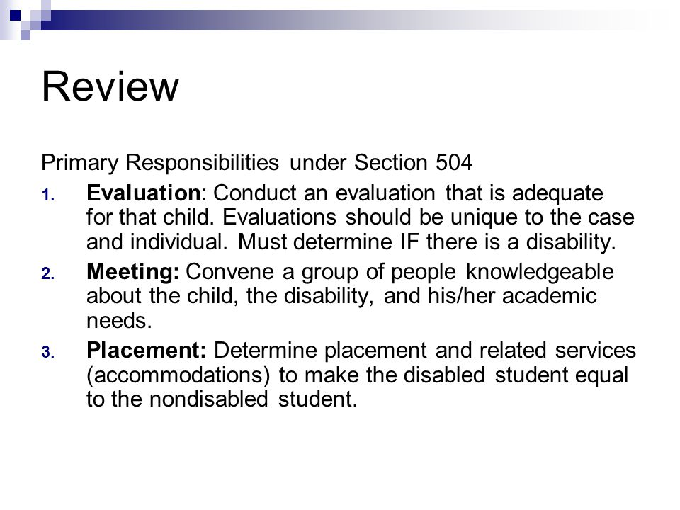 Review Primary Responsibilities under Section 504