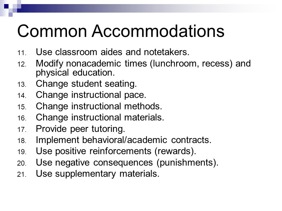 Common Accommodations