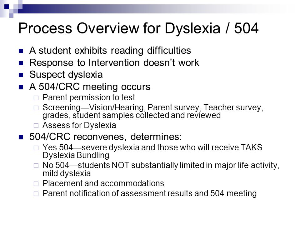 Process Overview for Dyslexia / 504