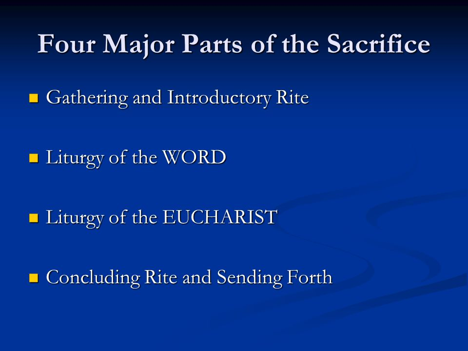 Four Major Parts of the Sacrifice