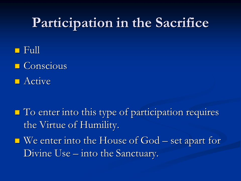 Participation in the Sacrifice
