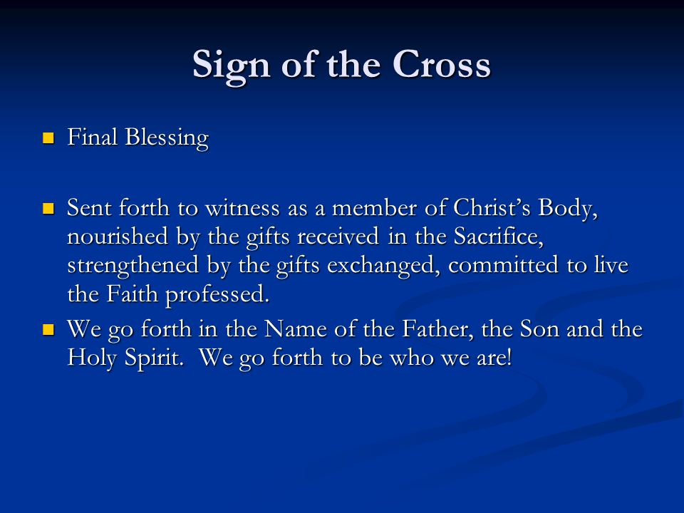 Sign of the Cross Final Blessing