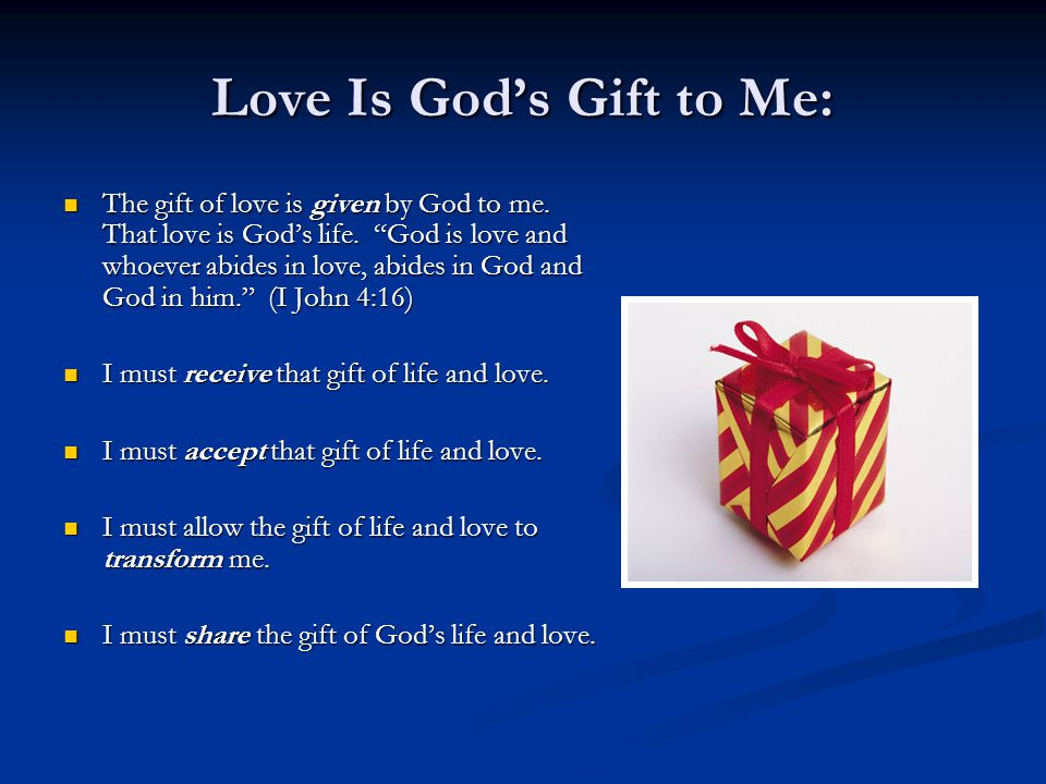 Love Is God's Gift to Me: