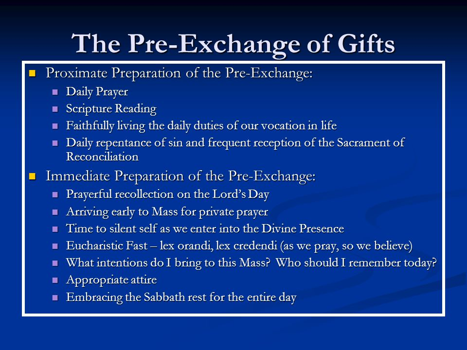 The Pre-Exchange of Gifts