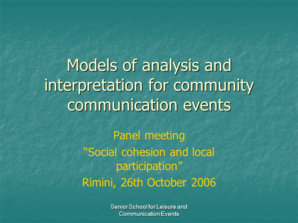 Models of analysis and interpretation for community communication events
