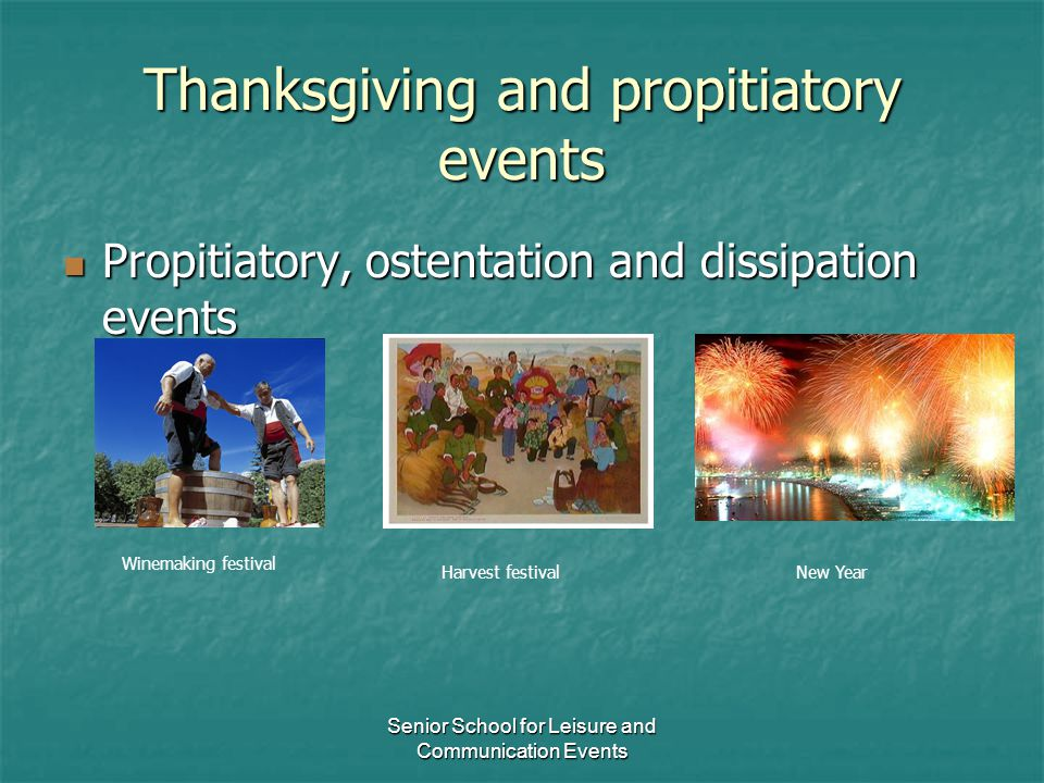 Thanksgiving and propitiatory events
