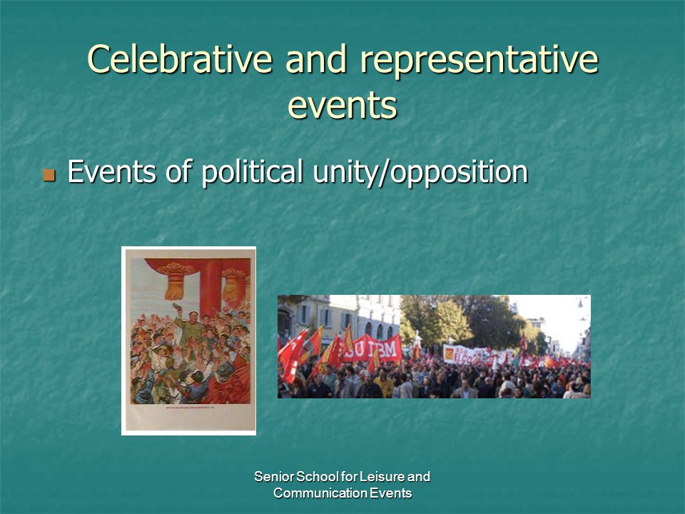 Celebrative and representative events