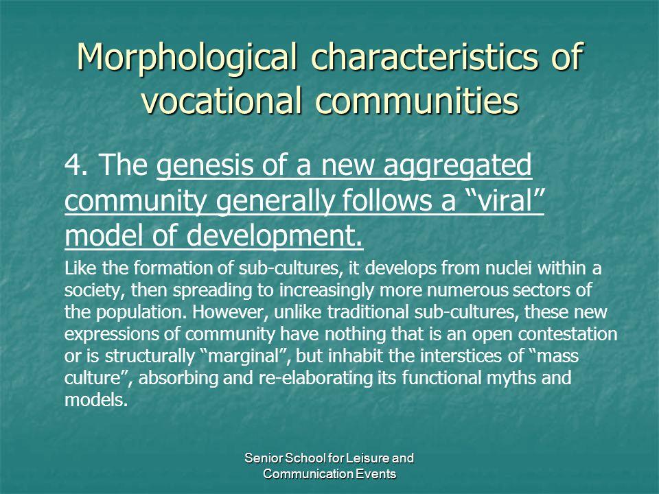 Morphological characteristics of vocational communities
