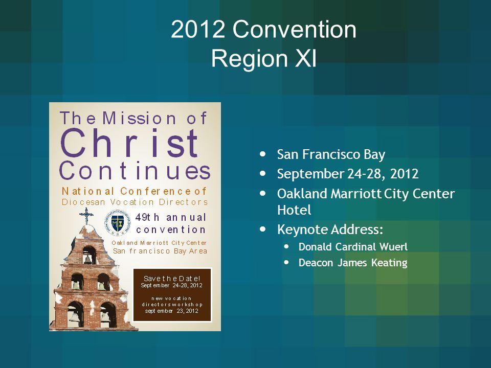 2012 Convention Region XI San Francisco Bay September 24-28, 2012