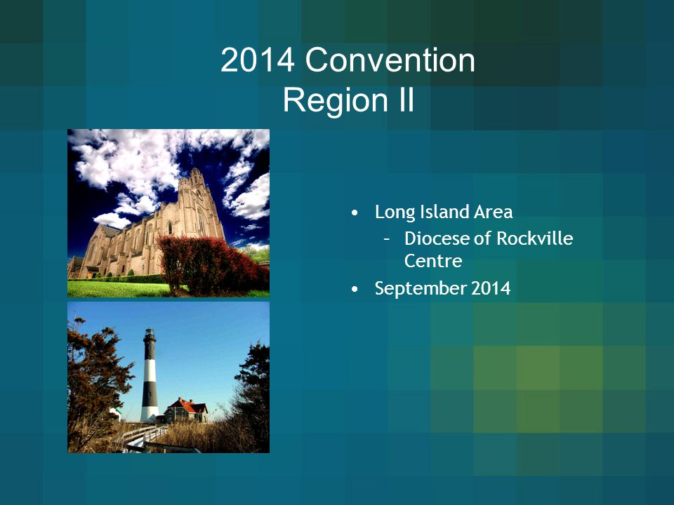 2014 Convention Region II Long Island Area Diocese of Rockville Centre