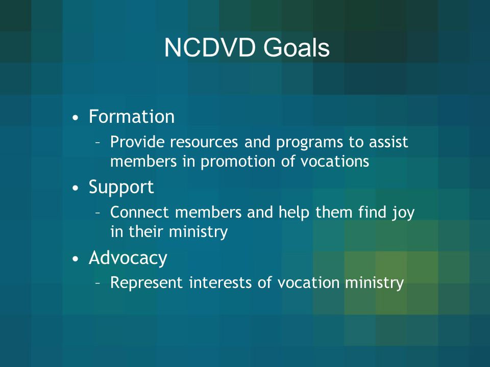 NCDVD Goals Formation Support Advocacy