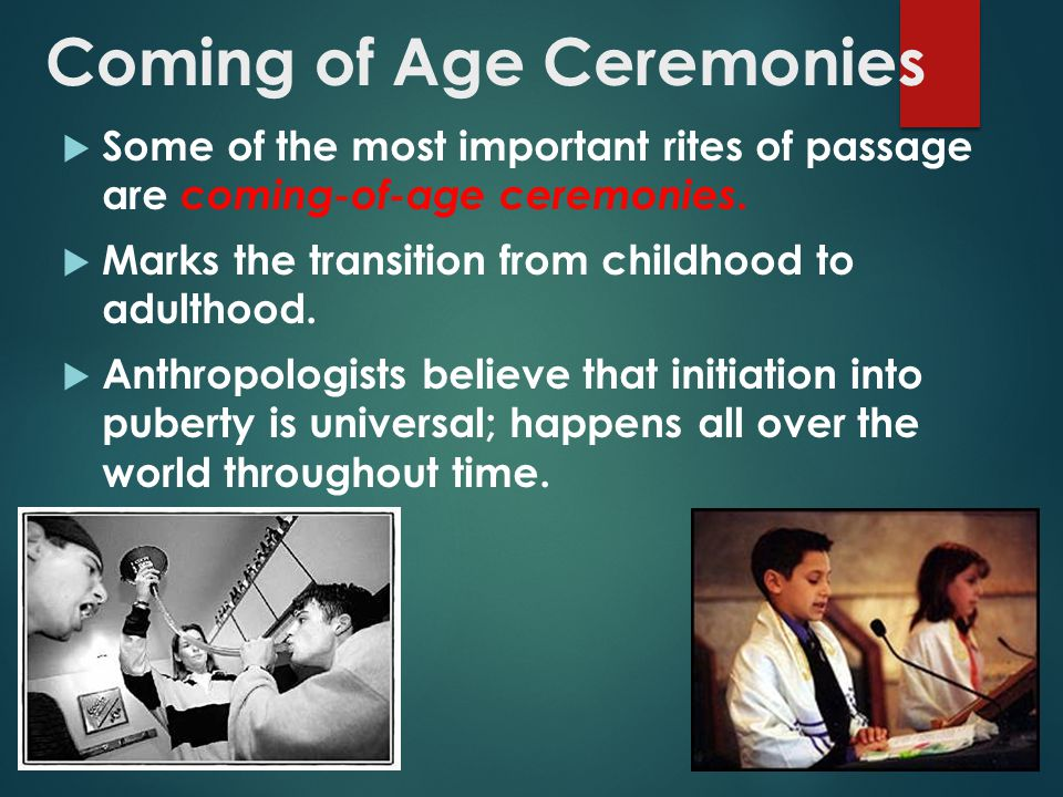 Coming of Age Ceremonies