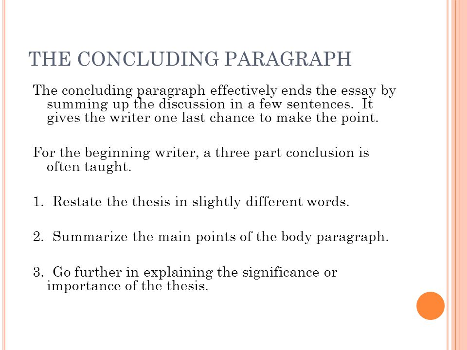 THE CONCLUDING PARAGRAPH