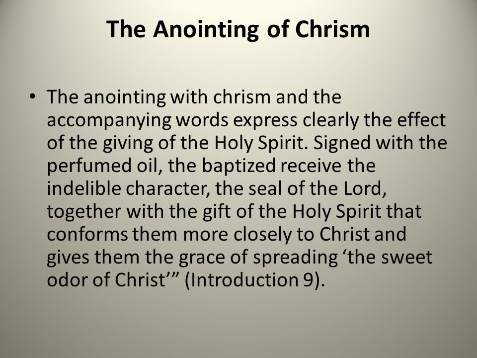 The Anointing of Chrism