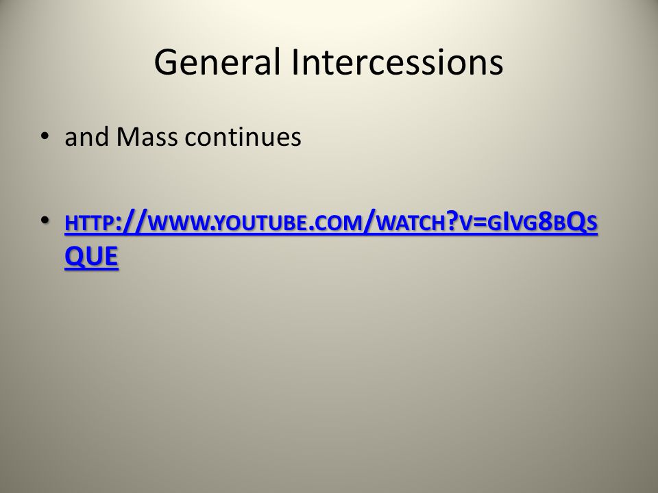 General Intercessions