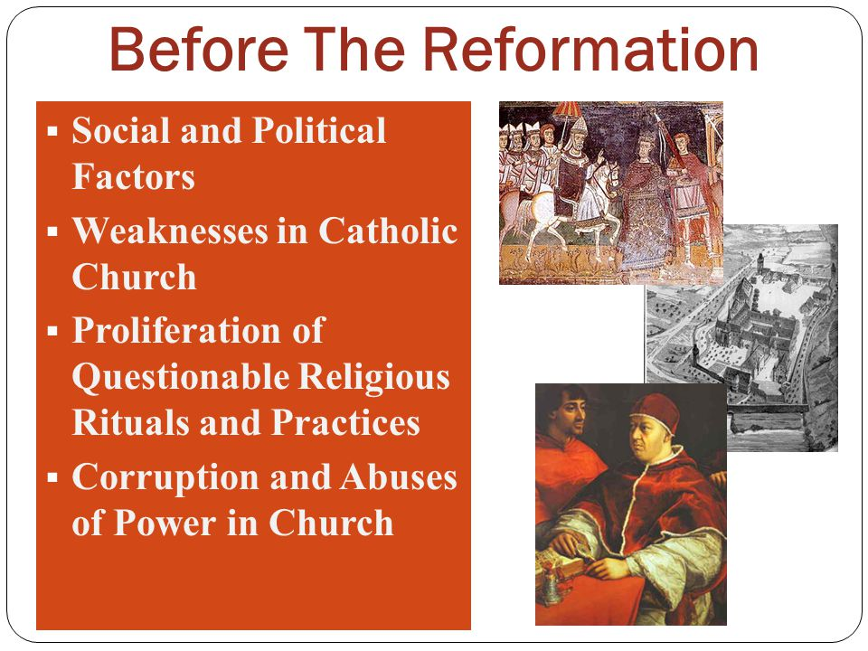 Before The Reformation