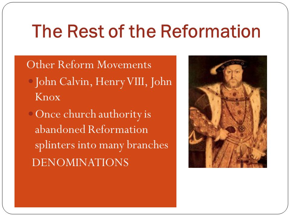 The Rest of the Reformation