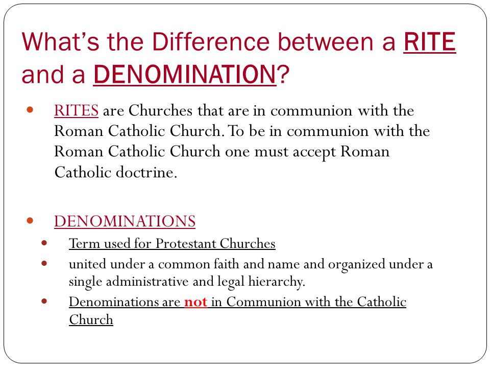 What's the Difference between a RITE and a DENOMINATION