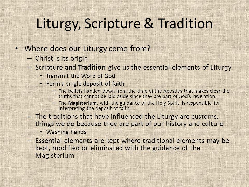 Liturgy, Scripture & Tradition
