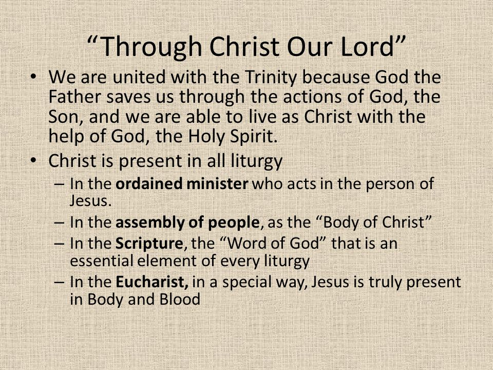 Through Christ Our Lord