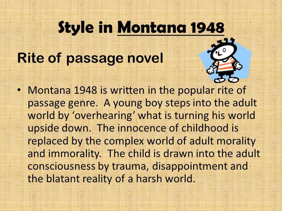 Style in Montana 1948 Rite of passage novel