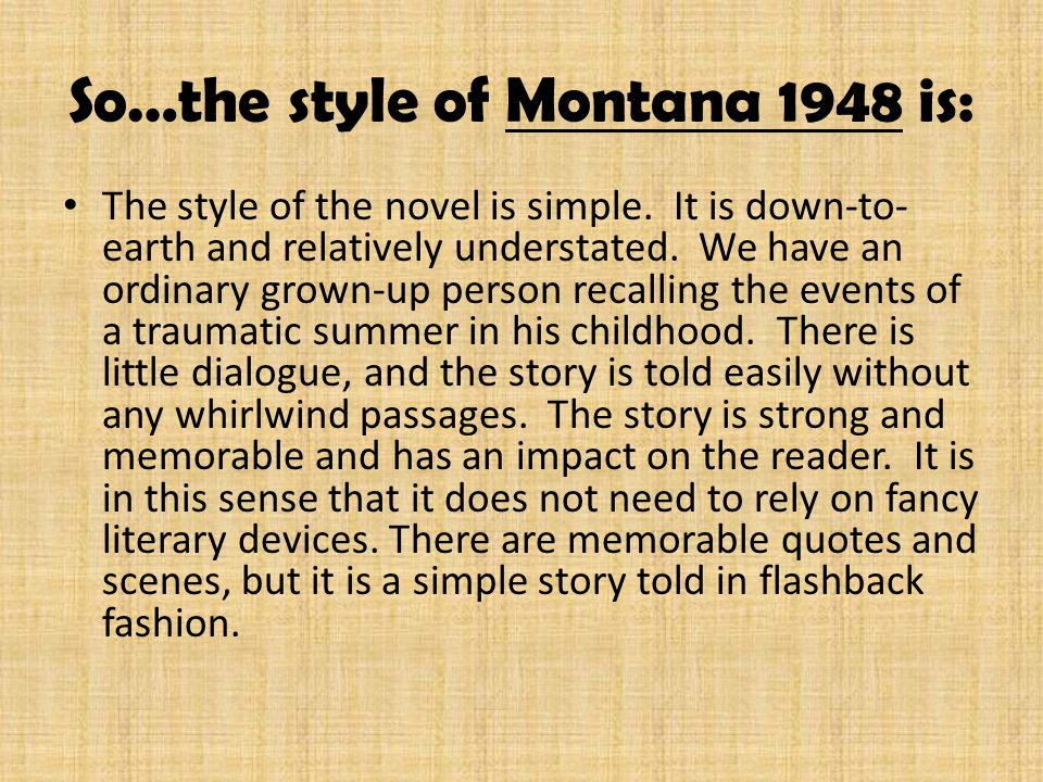 montana 1948 practice essay questions » » montana 1948 practice essay questions montana 1948 essay question montana 1948 is about the loss of innocence and the painful gain of wisdom discuss.