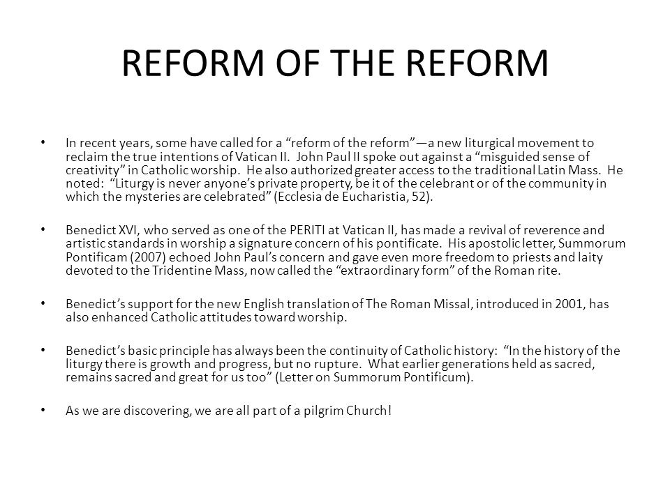 REFORM OF THE REFORM