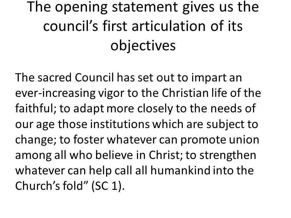 The opening statement gives us the council's first articulation of its objectives