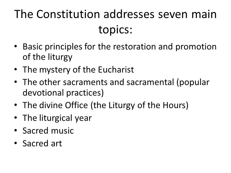 The Constitution addresses seven main topics: