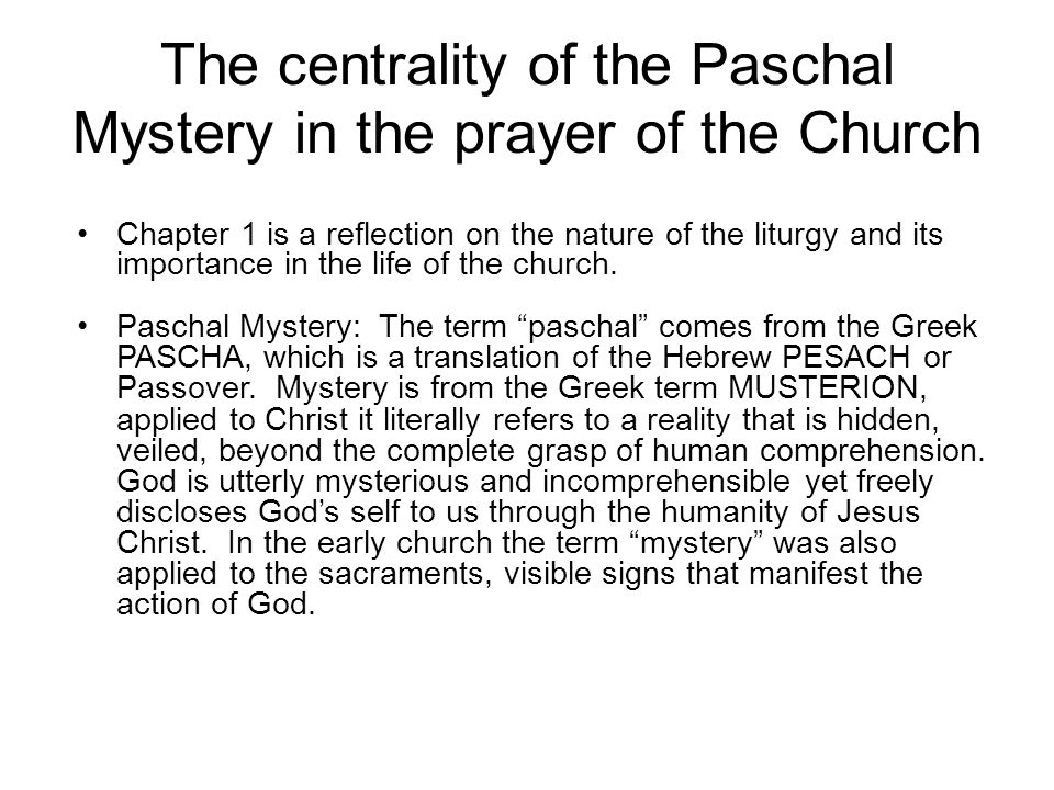 The centrality of the Paschal Mystery in the prayer of the Church
