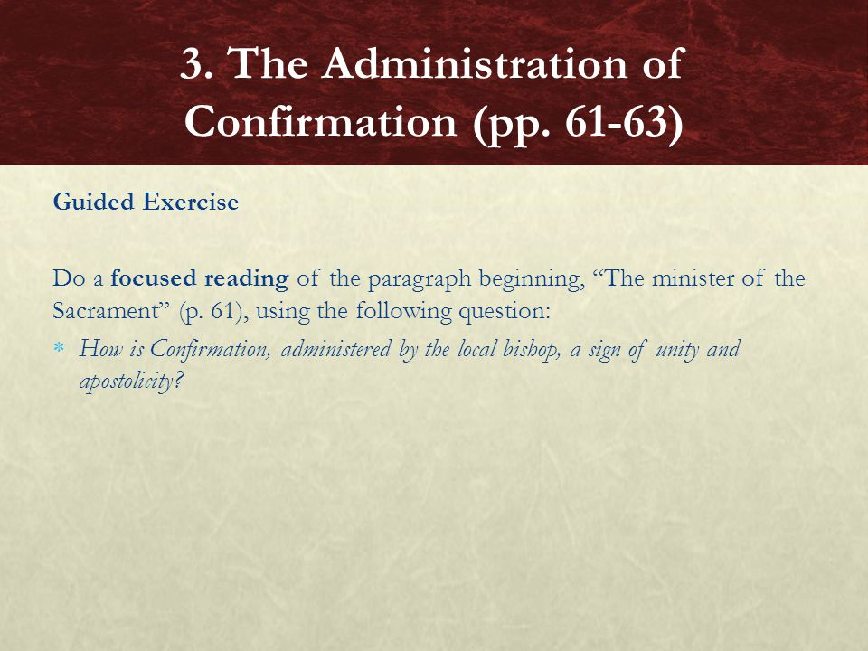 3. The Administration of Confirmation (pp. 61-63)