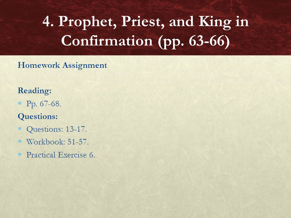 4. Prophet, Priest, and King in Confirmation (pp. 63-66)