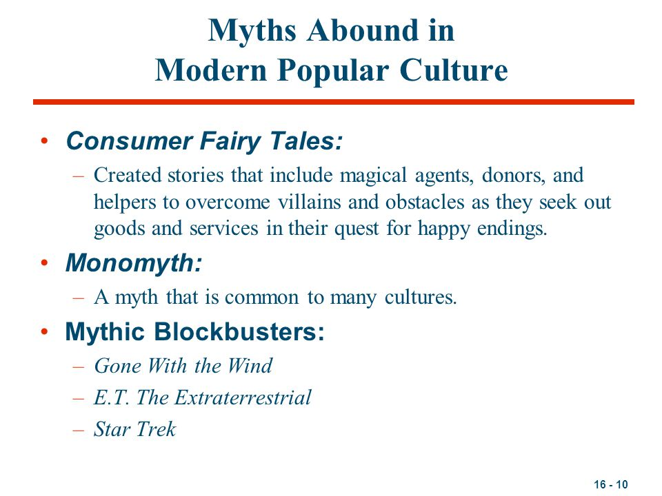 Myths Abound in Modern Popular Culture