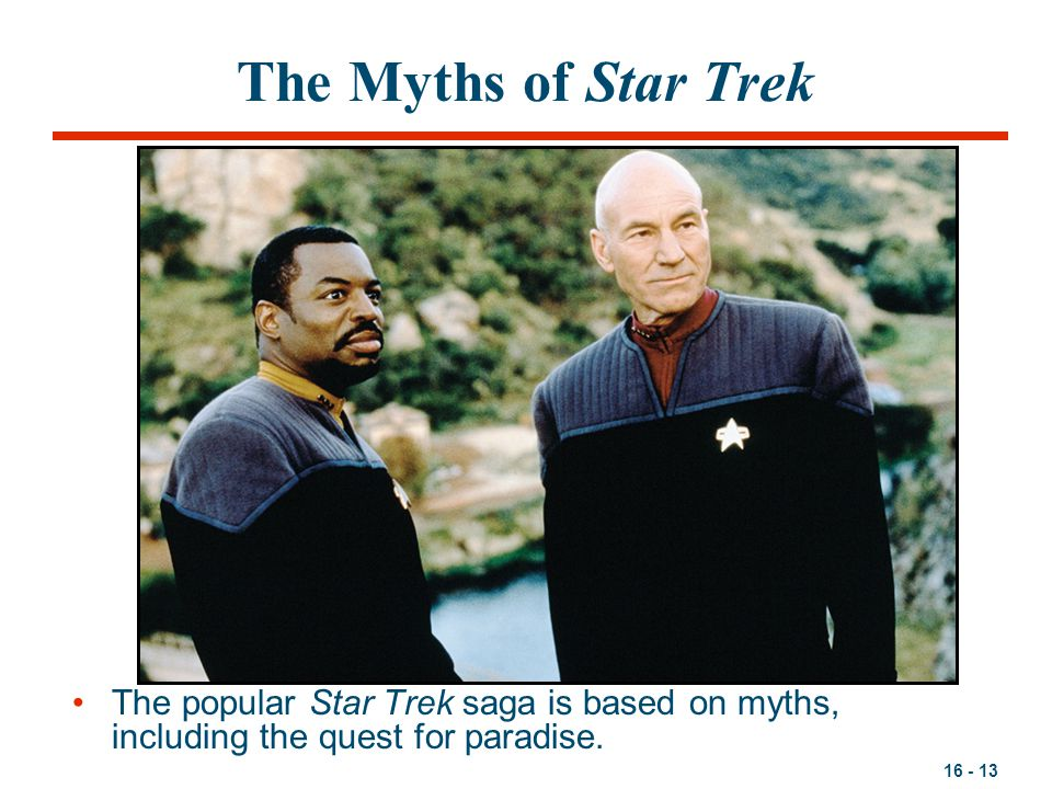 The Myths of Star Trek The popular Star Trek saga is based on myths, including the quest for paradise.