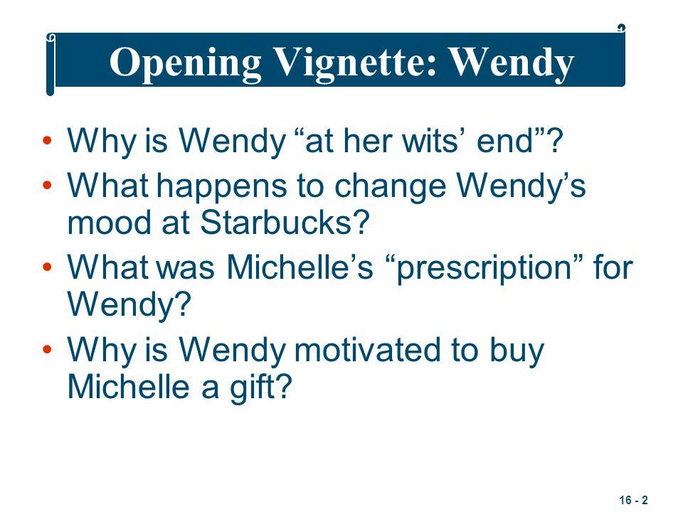 Opening Vignette: Wendy