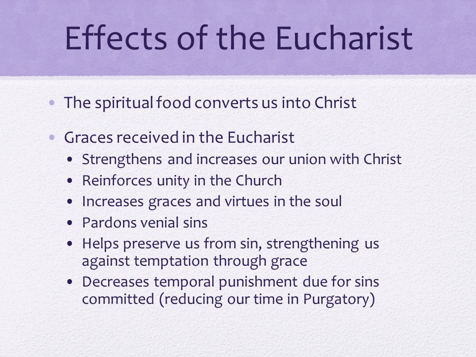 Effects of the Eucharist