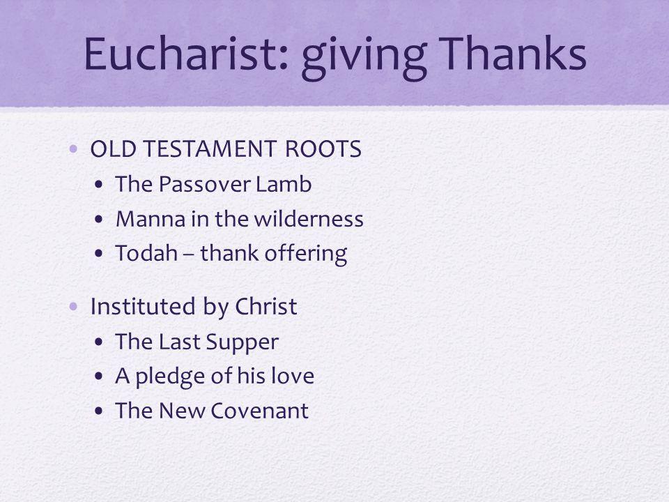 Eucharist: giving Thanks