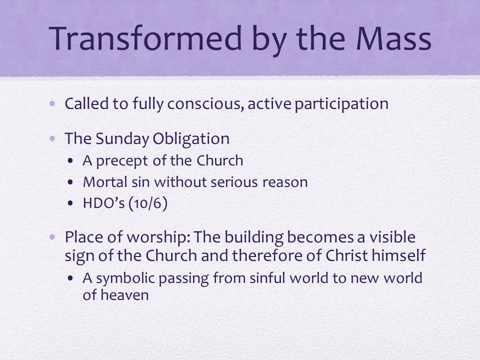 Transformed by the Mass