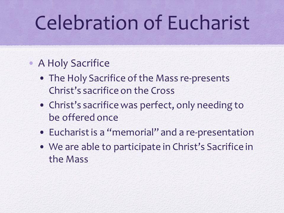 Celebration of Eucharist